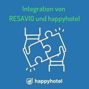 Integration von RESAVIO und happyhotel - am Start